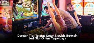 Tips Bermain Judi Terpercaya Slot Online